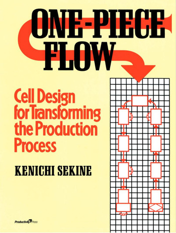 One-Piece Flow Cell Design for Transforming the Production Process book cover