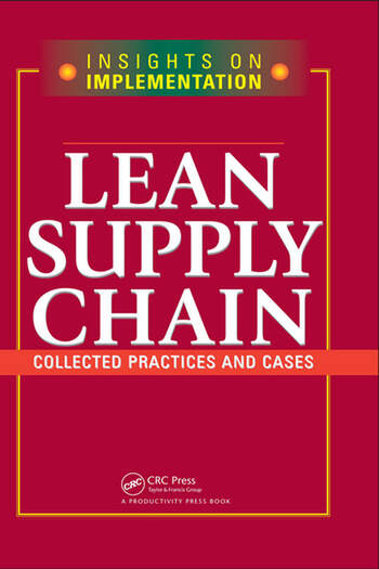 Lean Supply Chain Collected Practices & Cases book cover