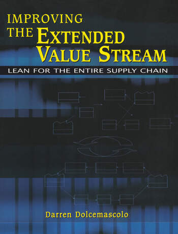 Improving the Extended Value Stream Lean for the Entire Supply Chain book cover