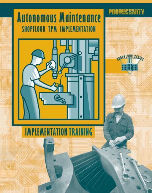 Autonomous Maintenance DVD Set Shopfloor TPM Implementation book cover
