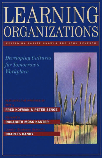 Learning Organizations Developing Cultures for Tomorrow's Workplace book cover