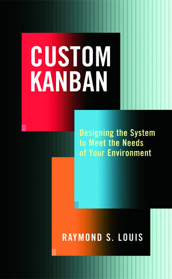 Custom Kanban Designing The System To Meet The Needs Of