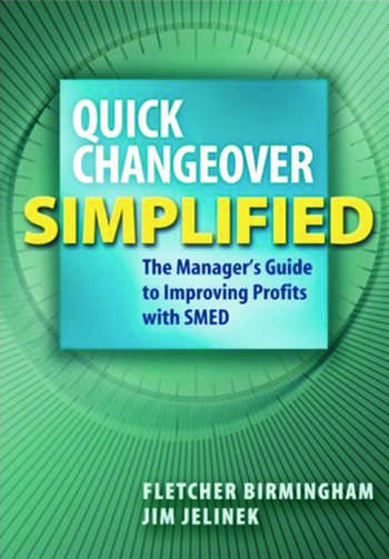 Quick Changeover Simplified The Manager's Guide to Improving Profits with SMED book cover