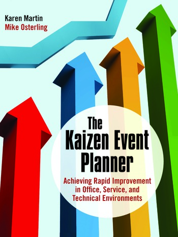 The Kaizen Event Planner Achieving Rapid Improvement in Office, Service, and Technical Environments book cover