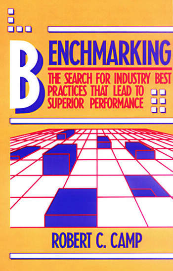 Benchmarking The Search for Industry Best Practices that Lead to Superior Performance book cover