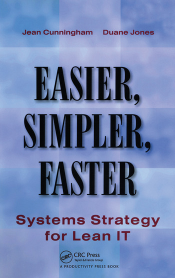 Easier, Simpler, Faster Systems Strategy for Lean IT book cover
