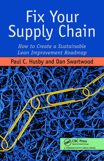 Fix Your Supply Chain How to Create a Sustainable Lean Improvement Roadmap book cover