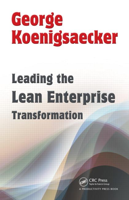 Leading the Lean Enterprise Transformation book cover