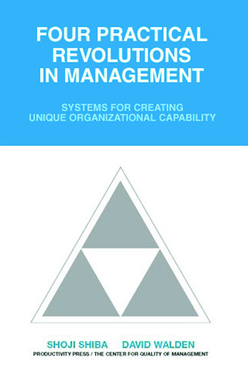 Four Practical Revolutions in Management Systems for Creating Unique Organizational Capability book cover