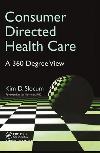 Consumer Directed Health Care A 360 Degree View book cover