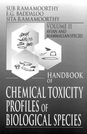 Handbook of Chemical Toxicity Profiles of Biological Species, Volume II book cover