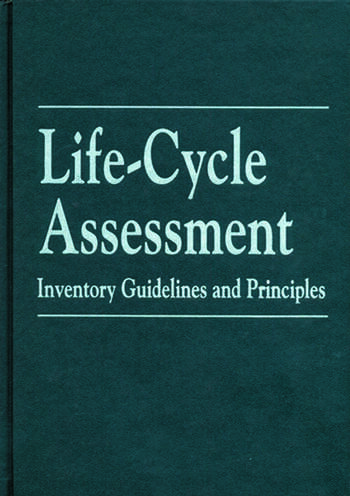 Life-Cycle Assessment Inventory Guidelines and Principles book cover