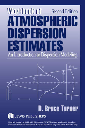 Workbook of Atmospheric Dispersion Estimates An Introduction to Dispersion Modeling, Second Edition book cover