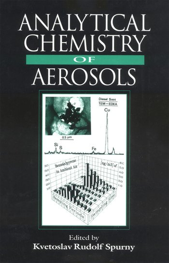 Analytical Chemistry of Aerosols Science and Technology book cover