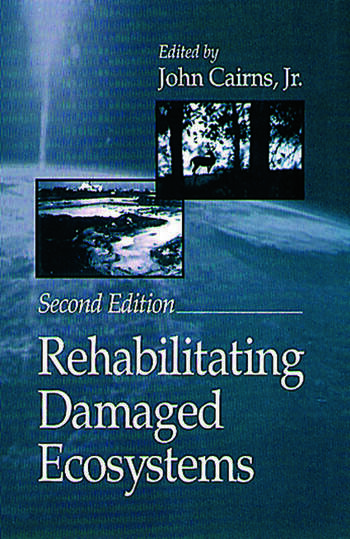 Rehabilitating Damaged Ecosystems book cover