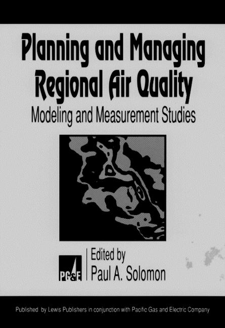 Planning and Managing Regional Air Quality Modeling and Measurement Studies book cover