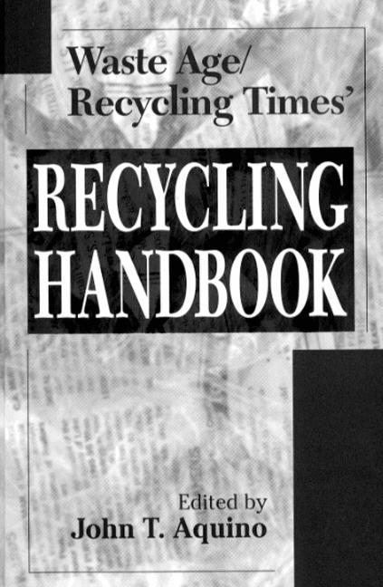 Waste Age and Recycling Times Recycling Handbook book cover