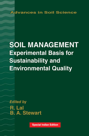 Soil Management Experimental Basis for Sustainability and Environmental Quality book cover
