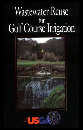 Wastewater Reuse for Golf Course Irrigation book cover