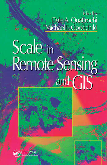 Scale in Remote Sensing and GIS book cover