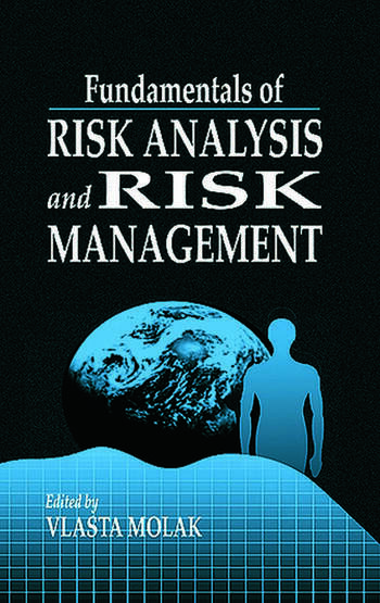 Fundamentals of Risk Analysis and Risk Management book cover