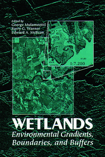 Wetlands Environmental Gradients, Boundaries, and Buffers book cover