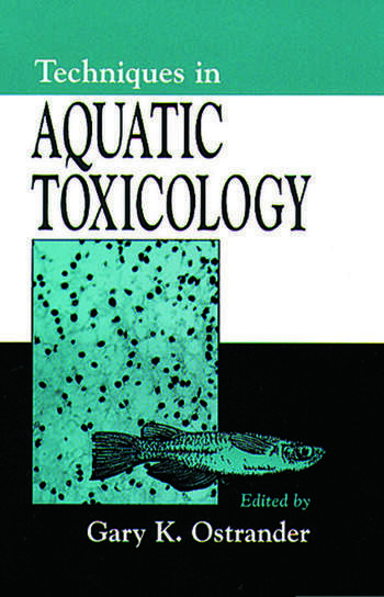 Techniques in Aquatic Toxicology book cover