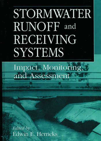 Stormwater Runoff and Receiving Systems Impact, Monitoring, and Assessment book cover