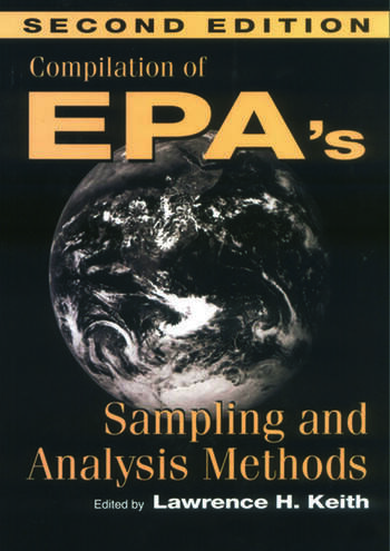 Compilation of EPAs Sampling and Analysis Methods, Second Edition