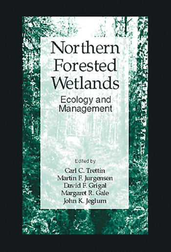 Northern Forested Wetlands Ecology and Management book cover