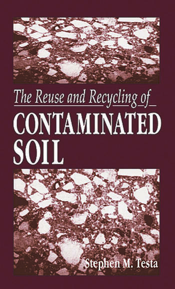 The Reuse and Recycling of Contaminated Soil book cover