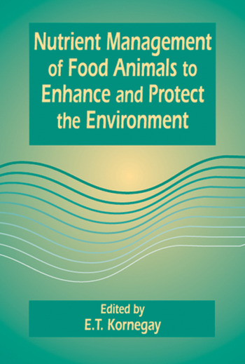 Nutrient Management of Food Animals to Enhance and Protect the Environment book cover
