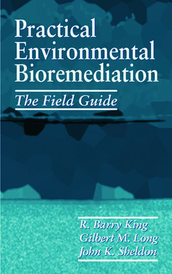 Practical Environmental Bioremediation The Field Guide, Second Edition book cover
