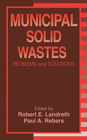 Municipal Solid Wastes Problems and Solutions book cover