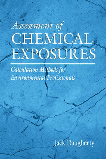 Assessment of Chemical Exposures Calculation Methods for Environmental Professionals book cover