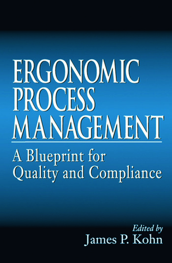 Ergonomics Process Management A Blueprint for Quality and Compliance book cover