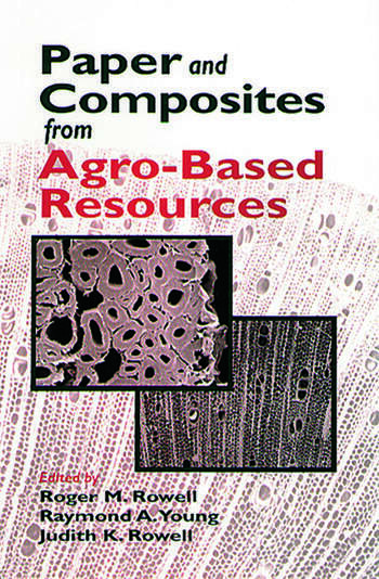 Paper and Composites from Agro-Based Resources book cover