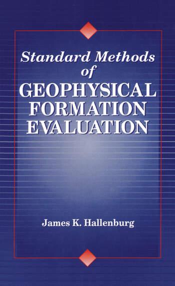 Standard Methods of Geophysical Formation Evaluation book cover