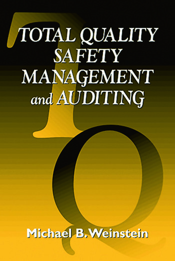 Total Quality Safety Management and Auditing book cover
