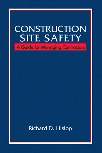 Construction Site Safety A Guide for Managing Contractors book cover