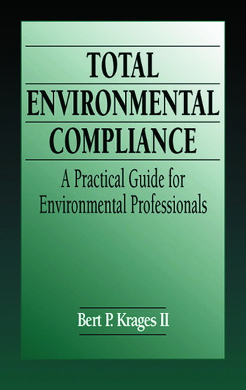 Total Environmental Compliance A Practical Guide for Environmental Professionals book cover