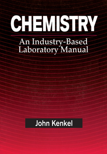 Chemistry An Industry-Based Laboratory Manual book cover