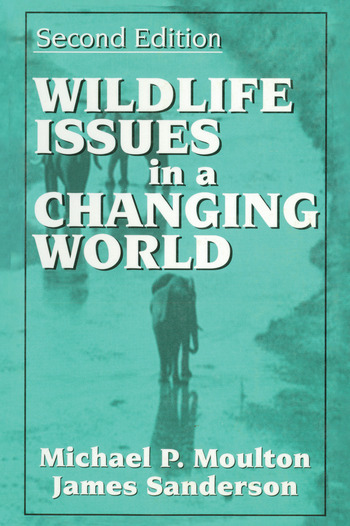 Wildlife Issues in a Changing World, Second Edition book cover