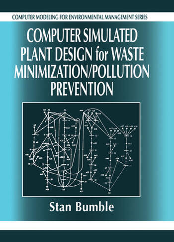 Computer Simulated Plant Design for Waste Minimization/Pollution Prevention book cover