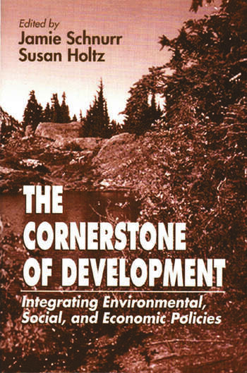 The Cornerstone of Development Integrating Environmental, Social, and Economic Policies book cover