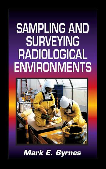 Sampling and Surveying Radiological Environments book cover