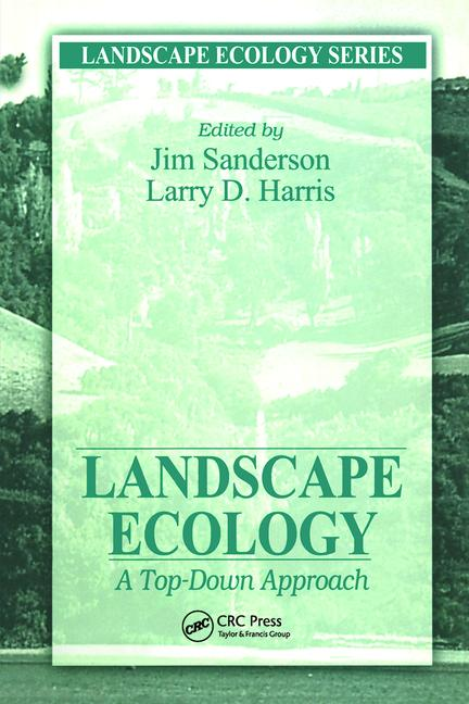 Landscape Ecology A Top Down Approach book cover