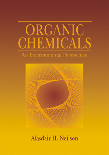 organic chemicals an environmental perspective crc press book