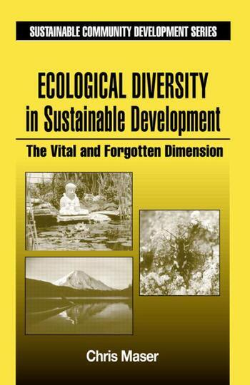 Ecological Diversity in Sustainable Development The Vital and Forgotten Dimension book cover