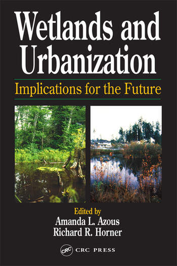 Wetlands and Urbanization Implications for the Future book cover